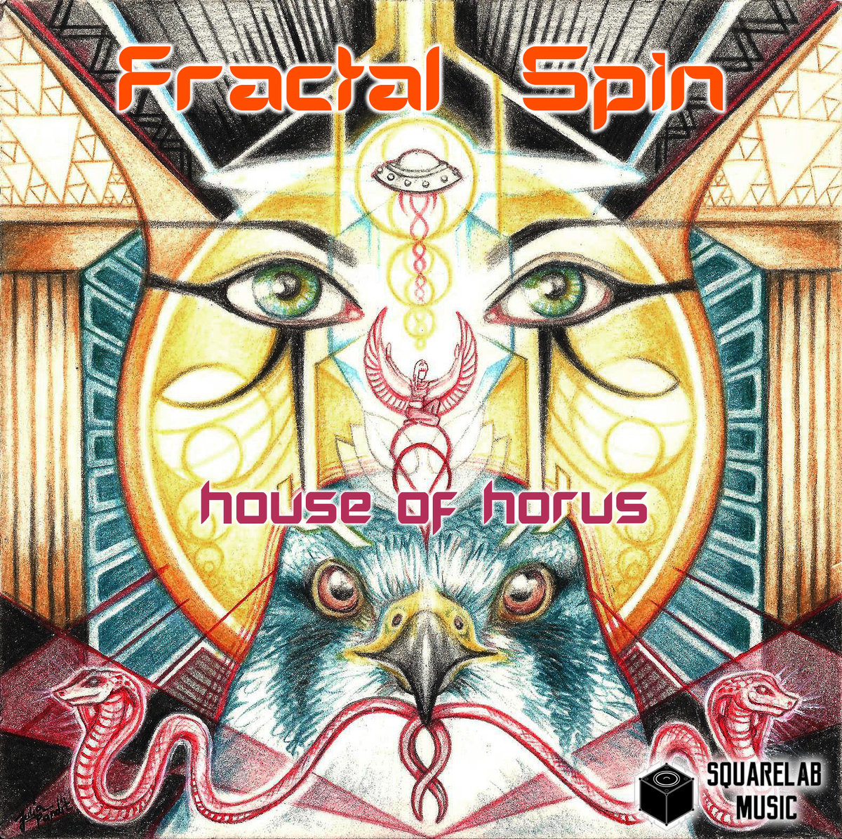 Fractal Spin - House of Horus (Squarelab music France) Mastering