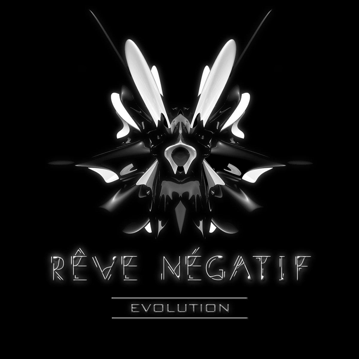 Rêve Négatif - Evolution EP (psychillout, mastering)